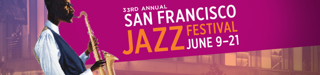 San Francisco Jazz Fest - 2015