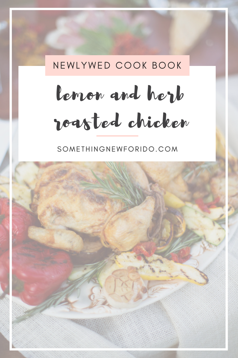 This Lemon and Herb Roasted Chicken has become a staple in my kitchen, as well as a go to in my newlywed cook book to impress the hubby.#somethingnewforido #foodie #healthymeals #dinnerfortwo