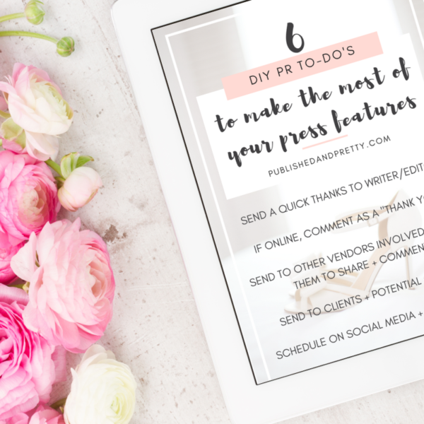 Wedding PR Checklist To Make The Most of Your Press Features, Published and Pretty, Styled Shoot Submissions, Real Wedding Submissions, Wedding PR, Something New for I Do