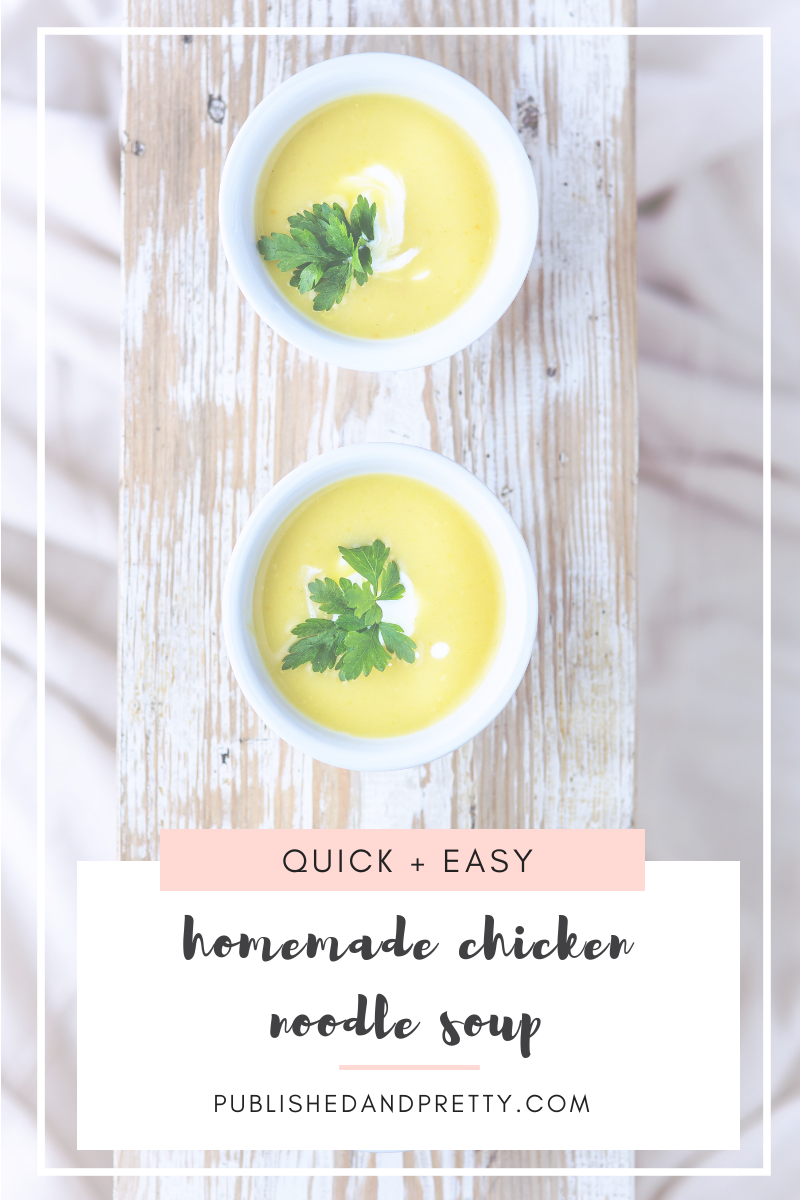 Whether you're searching for a cold weather meal or you're helping your family fight off sickness this cold and flu season, I hope you enjoy this yummy quick + easy homemade chicken noodle soup recipe. #publishedandpretty #recipes #coldandfluseason #coldremedies #lifestyleblog