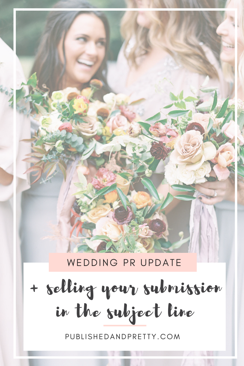 When putting together an email to submit your styled shoot or wedding for publication, what do you put in the subject line? Head to Published + Pretty's October Wedding PR Update blog post to learn how to sell your submission in the subject line. #publishedandpretty #weddingpr #weddingsubmission #styledshootsubmission #somethingnewforido