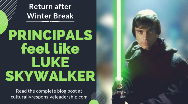 Principals feel like Luke Skywalker - Culturally Responsive Leadership