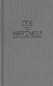 Ode to Happiness -- Grant + Reeves