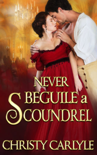 Never Beguile a Scoundrel