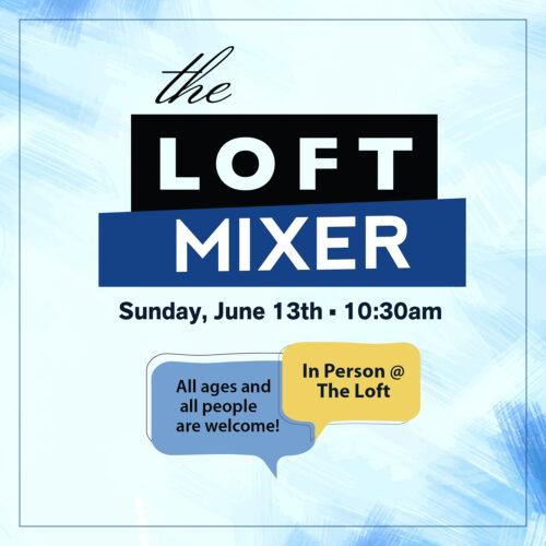 June 13_The Loft 1