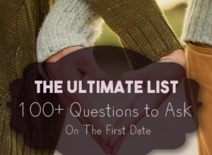 Question to Ask a Guy on the First Date