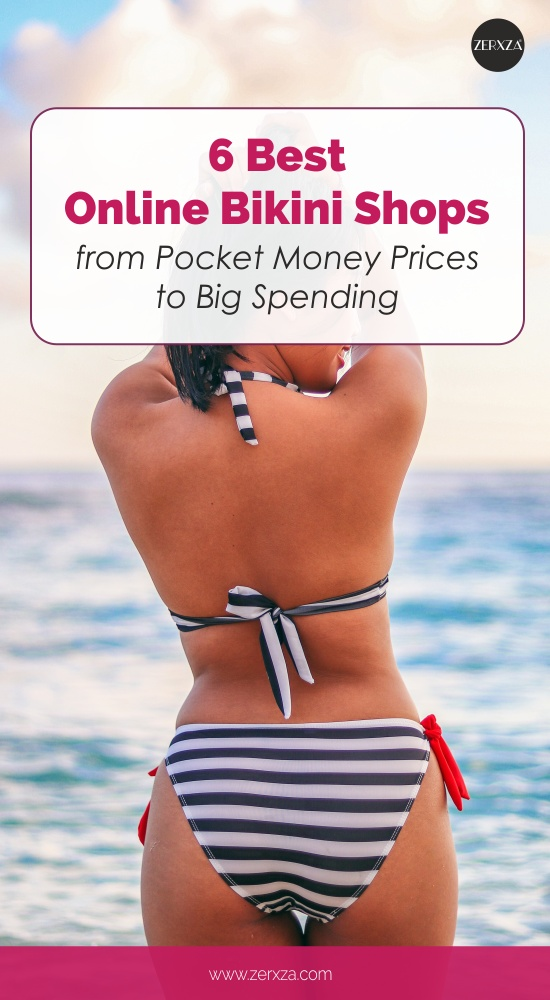 6 Best Online Bikini Shops from Pocket Money Prices to Big Spending