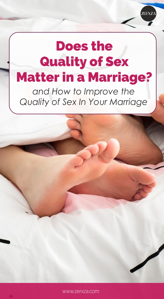 Does the Quality of Sex Matter in a Marriage