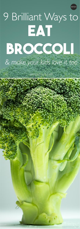 9 Ingenious Ways to Eat Broccoli