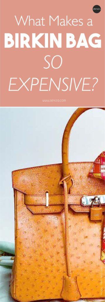 What Makes a Birkin Bag So Expensive