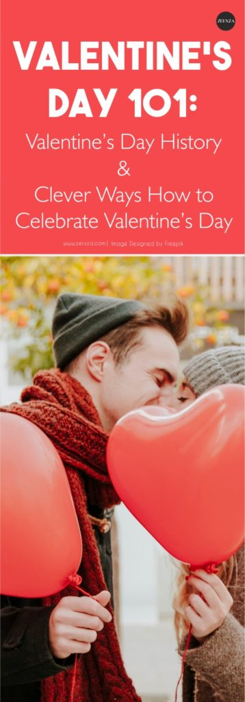 Valentine's day 101 - history and budget friendly ways for celebrating it