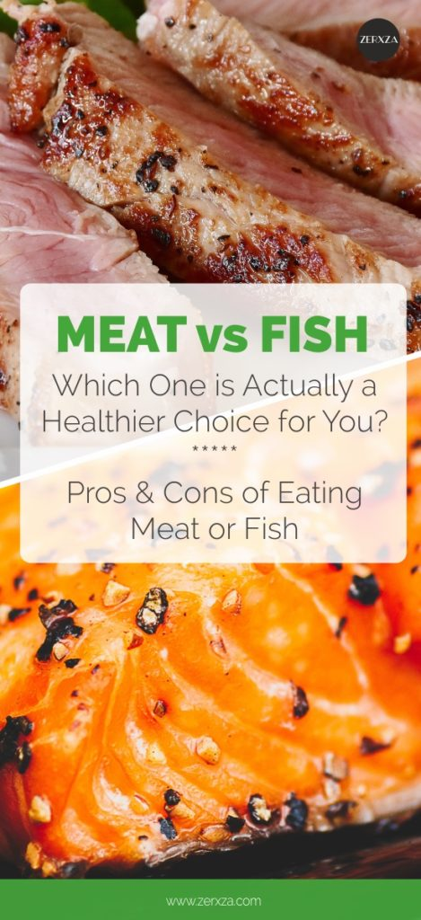 Meat Versus Fish - Which One Is Healthier for You - pros and cons of eating meat or fish - zerxza-com