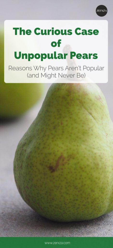 The Curious Case of Unpopular Pears - Reasons Why Pears Aren't Popular