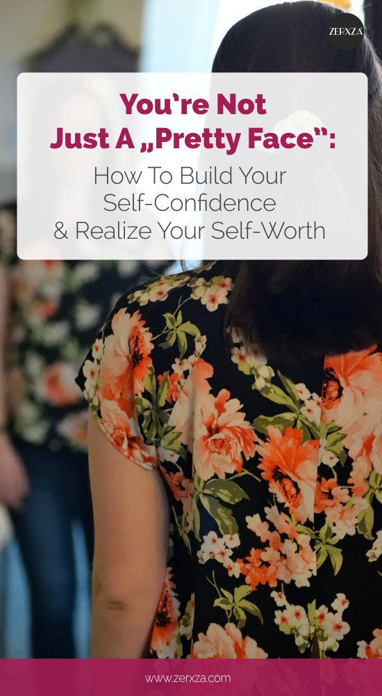 How to Realize Your Self-Worth and Find Self-Confidence