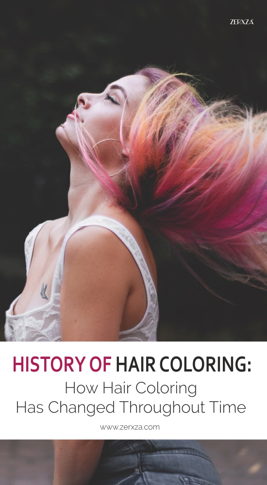 History of Hair Coloring - How Hair Coloring Has Changed Through Time