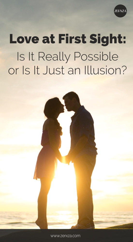 Love at First Sight - Is It Possible