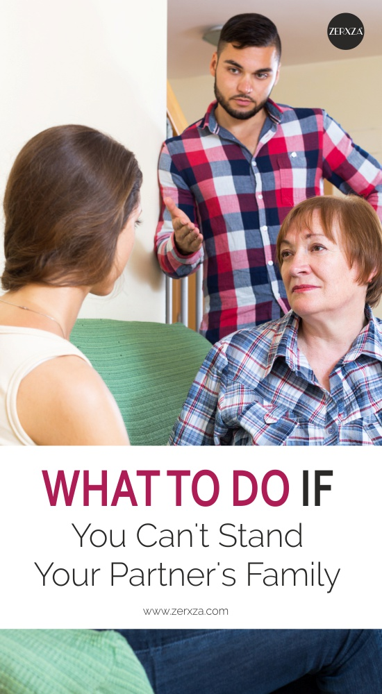 What to Do If You Can't Stand Your Partner's Family - Relationship Tips