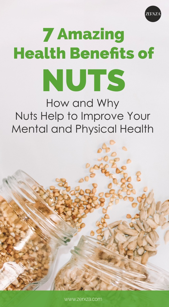 Health Benefits of Nuts - How Nuts Help to Improve Mental and Physical Health