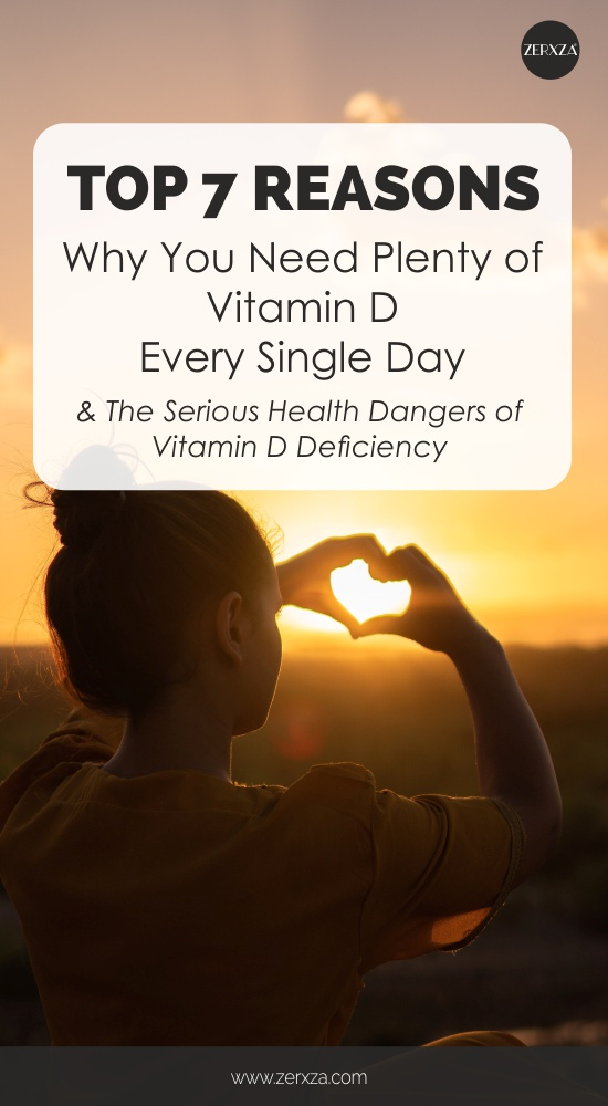 Top 7 Health Benefits of Vitamin D and The Dangers of Vitamin D Deficiency