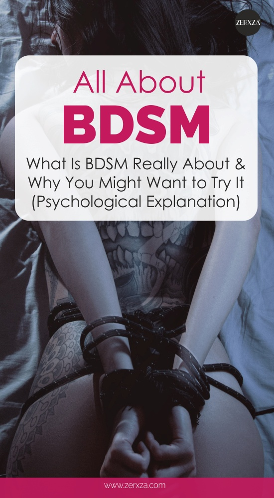 All About BDSM - What Is BDSM Really About and Why You Should Try It