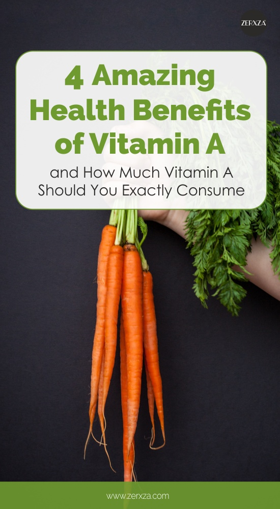 4 Amazing Health Benefits of Vitamin A