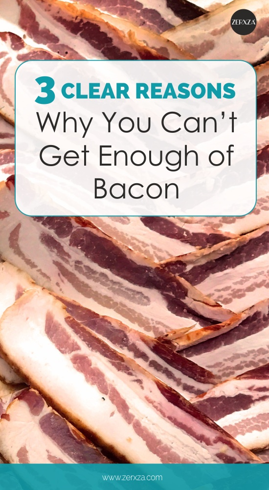 Why You Love Bacon So Much