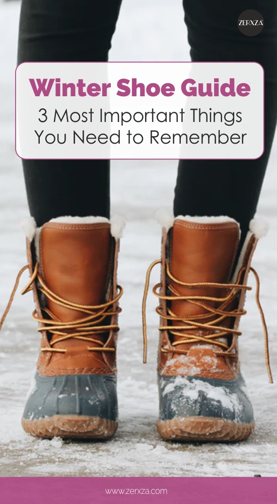 Winter Shoe Guide - 3 Most Important Things You Need to Remember