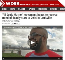 http://www.wdrb.com/story/31894633/all-souls-matter-movement-hopes-to-reverse-trend-of-deadly-start-to-2016-in-louisville