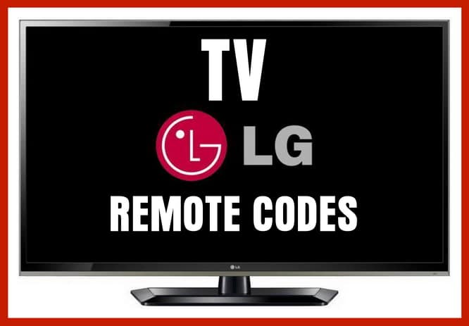 LG TV REMOTE CONTROL CODES