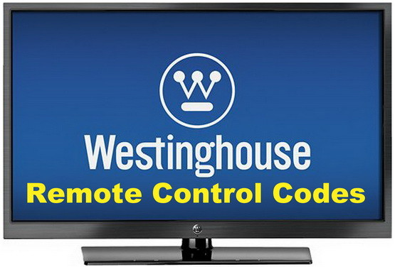 Westinghouse TV Remote Codes