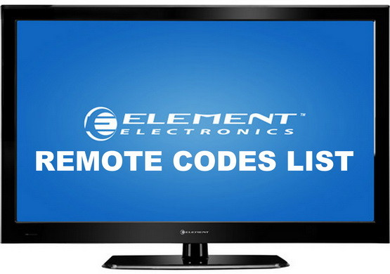 Remote Control Codes For Element Tvs Codes For Universal Remotes