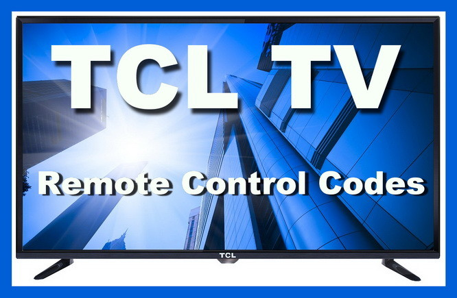 TCL TV universal remote control codes