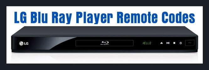 LG Blu Ray Player Remote Control Codes