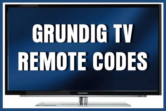 Remote Codes For Grundig TVs