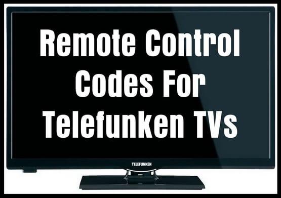 Remote Codes For Telefunken TVs