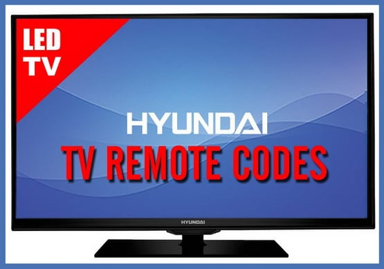 Remote Control Codes For Hyundai TVs