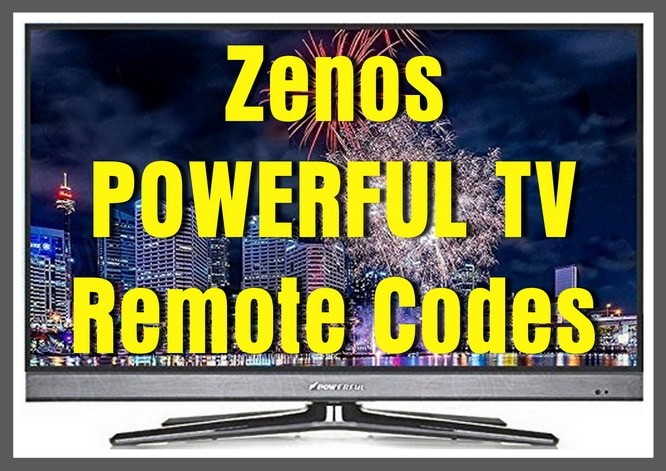 Zenos POWERFUL TV Remote Codes