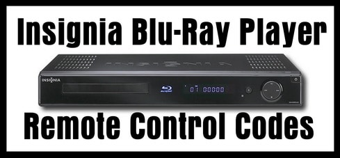 Insignia Blu-Ray Player Remote Codes