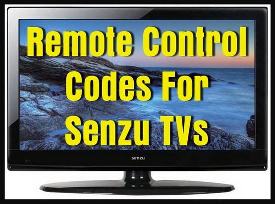 Remote Control Codes For Senzu TVs