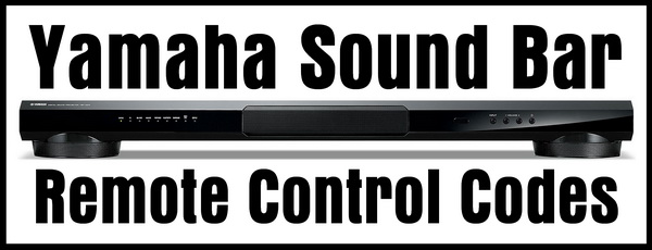 Remote Control Codes For Yamaha Sound Bars