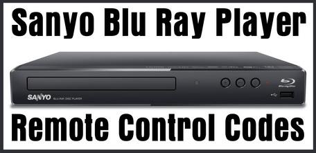 Sanyo Blu Ray Player Remote Control Codes
