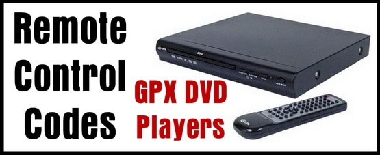 GPX DVD Player Remote Control Codes