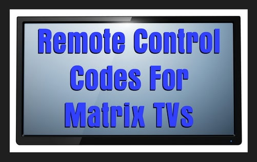 Matrix TV remote codes