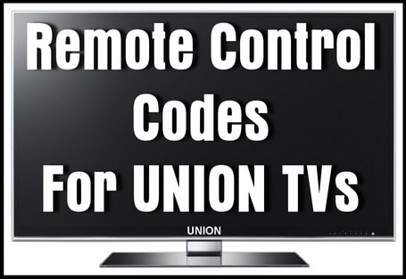 Remote Control Codes For Union TVs