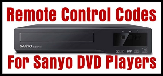 Sanyo DVD Player Remote Control Codes