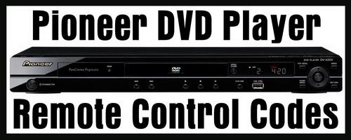 Pioneer DVD Remote Control Codes