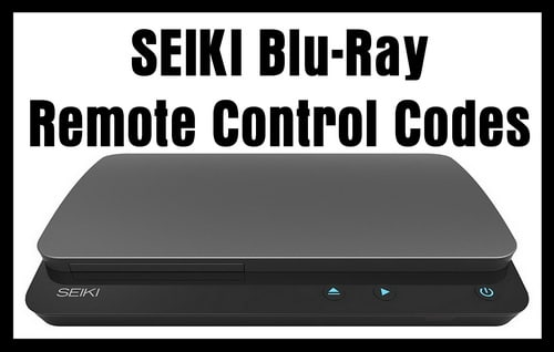 SEIKI Blu-Ray Player Remote Control Codes