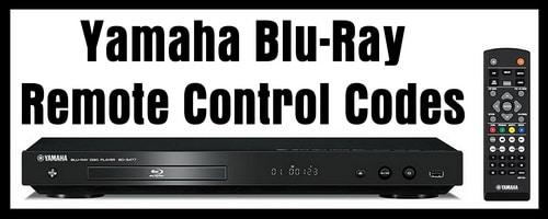 Yamaha Blu-Ray Player Remote Codes