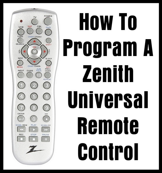 How To Program A Zenith Universal Remote Control