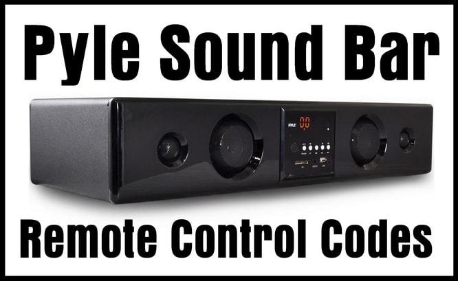Pyle Soundbar Remote Codes